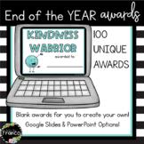 100 Editable Digital End of Year Awards for Upper Elementa