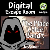 Digital Escape Room - Place Value Bandit -in the Classroom