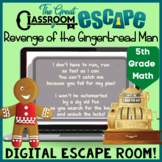 """Digital Escape Room """"Revenge of the Gingerbread Man"""" with 5th Grade Math Content"""