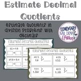 Digital Estimate Decimal Quotients
