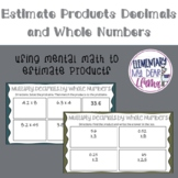 Digital Estimate Products of Decimals and Whole Numbers