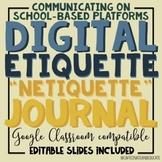 Digital Etiquette Journal: Communicating on School-Based P