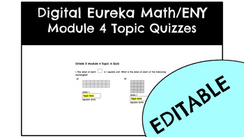 Digital Eureka Math/ENY Module 4 Topic Quizzes