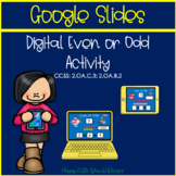 Digital Even and Odd Center for Google Slides and Google C