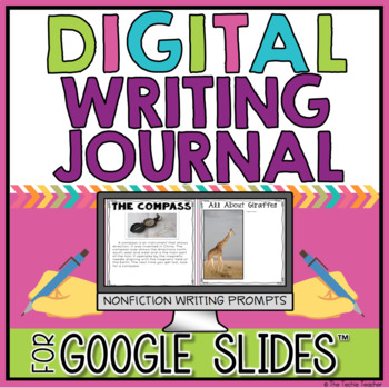 Digital Writing Journal in Google Slides™ for Nonfiction Writing Practice