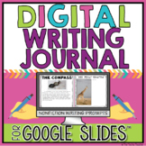 Digital Writing Journal in Google Slides™ for Nonfiction W