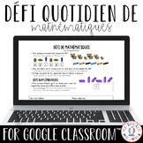 Digital FRENCH Daily Math Challenge for Google Classroom™
