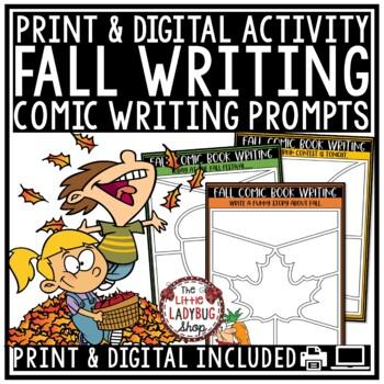 Creative Writing Comics Digital Fall Writing Prompts 4th Grade for Google Slides