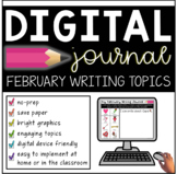 Digital February Writing Journal Prompts (Distance Learnin