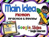 Digital Fiction Main Idea & Details with Google Slides™