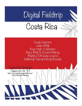 Digital Field Trip - Costa Rica - Google Search, mapping, math, and life skills