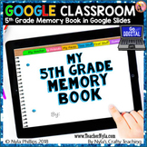 Digital Memory Book Fifth Grade for Google Classroom™ Distance Learning