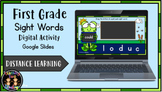 Digital First Grade Sight Words Dolch (Google Slides) Dist