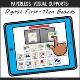 Digital First-Then Boards {Paperless Visual Supports}