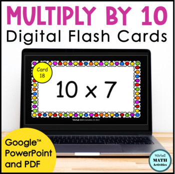 Digital Flash Cards - Multiply by 10