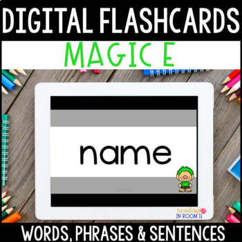 Digital Flashcards: Magic/Silent E Decodable Words, Phrases & Sentences