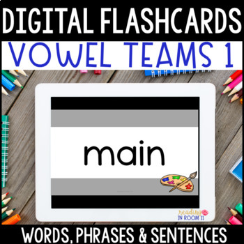 Digital Flashcards:Vowel Teams Decodable Words,Phrases & Sentences