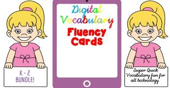 Digital Fluency Vocabulary Cards. K - 2 BUNDLE!