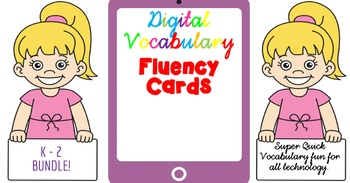 Digital Fluency Vocabulary Cards. K - 2 BUNDLE!