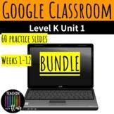 Digital Foundations Level K Unit 1 Bundle