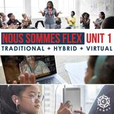 Digital French 1: Nous sommes Flex, Level 1 Unit 1