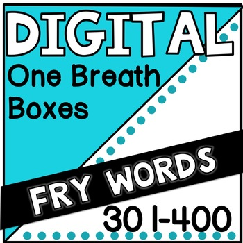 Digital Fry Words 301-400 One Breath Boxes