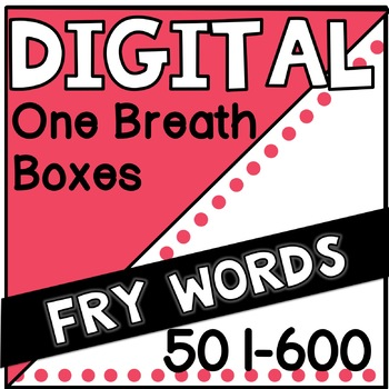 Digital Fry Words 501-600 One Breath Boxes