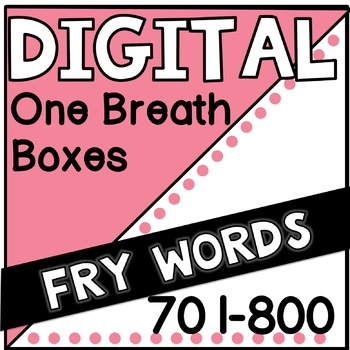 Digital Fry Words 701-800 One Breath Boxes