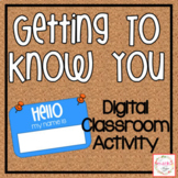 Digital Getting to Know You   Distance Learning   Google Slides