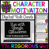 Digital Google Forms Character Motivation Task Cards