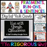 Distance Learning Digital Google Fragments Run-Ons and Sen