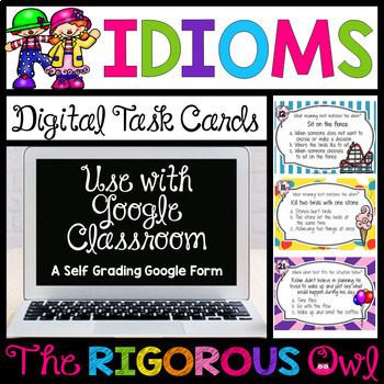 Digital Google Forms Idioms Task Cards