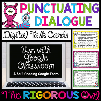 Distance Learning Digital Google Forms Punctuating Dialogue Task Cards