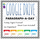 Paragraph-A-Day and Freewrites - Paperless Distance Learni