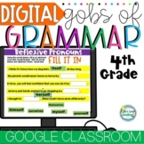 Digital Grammar 4th Grade Google Classroom Distance Learning Gobs of Grammar