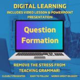Digital Grammar Presentation + Video Lesson: Question Formation