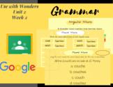 Digital- Grammar Singular and Plural Nouns- Wonders 3rd Grade- Unit 2 Week 2