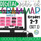 DIGITAL GRAMMAR Distance Learning Google Classroom 2nd and 3rd Grade Set 1