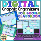 Digital Graphic Organizers for Google Classroom