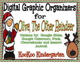 Digital Graphic Organizers for Olive, The Other Reindeer