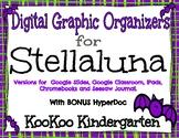 Digital Graphic Organizers for Stellaluna with BONUS HyperDoc