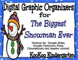 Digital Graphic Organizers for The Biggest Snowman Ever (Google Apps & Seesaw)