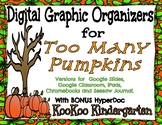 Digital Graphic Organizers for Too Many Pumpkins with BONUS HyperDoc