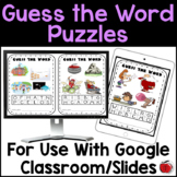 Digital Guess the Words Puzzles - Use with Google Classroo