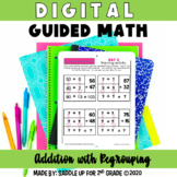 Digital Guided Math - Addition with Regrouping