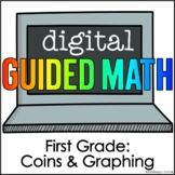 Digital Guided Math First Grade Coins and Graphing