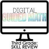 Digital Guided Math Third Grade Skill Review