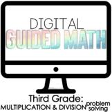 Digital Guided Math Third Grade Multiplication & Division