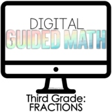 Digital Guided Math Third Grade Fractions
