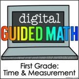 Digital Guided Math for Distance Learning First Grade Time
